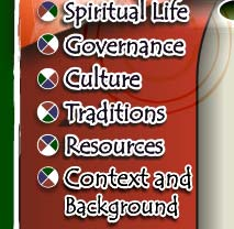 Spiritual Life, Governance, Culture, Traditions, and Resources