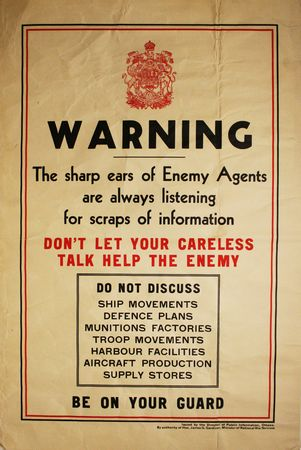Warning - The sharp ears of Enemy Agents