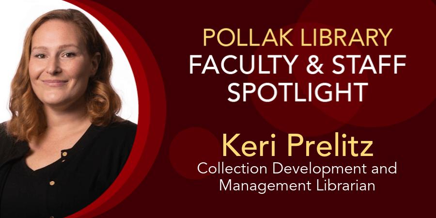 Keri Prelitz Faculty and Staff Spotlight