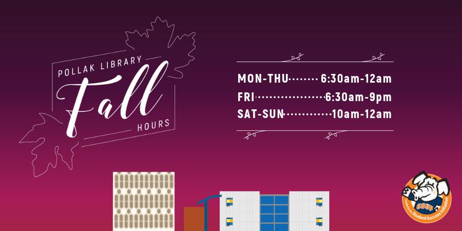 Fall Hours: Mon-Thu (6:30am-12am), Fri (6:30am-9pm), Sat-Sun (1-am-12am)