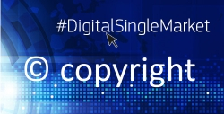 graphic showing the hashtag Digital Single Market and a copyright sign