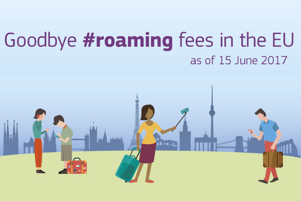 Goodbye roaming fees end! as of 15 June 2017, new regulations revolutionise the costs of roaming