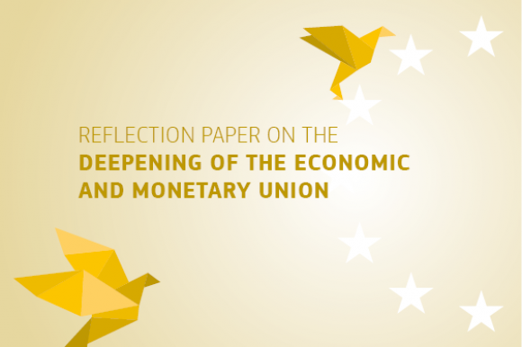 Reflection paper on the deepening of the economic and monetary union