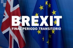 Brexit - fin periodo transitorio
