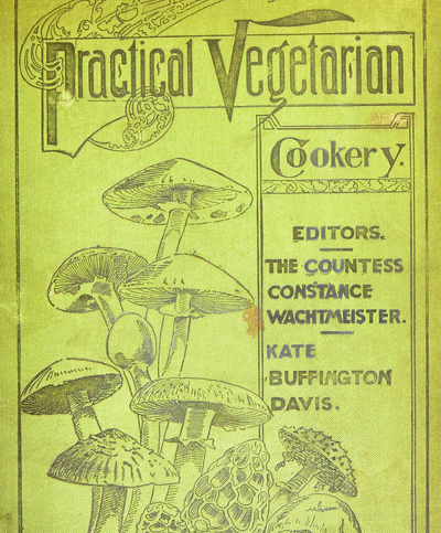 Practical Vegetarian Cookery, 1897
