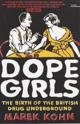 Book cover of Dope Girls by Marek Kohn