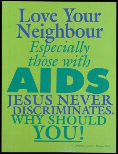 Love your neighbour especially those with AIDS. Wellcome Images, L0054445