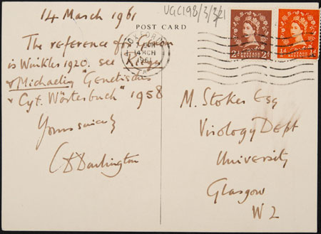 Postcard sent to Sir Michael George Parke Stoker from Professor Cyril Dean Darlington. From Glasgow University Archive Services  UGC198/3/3/21.