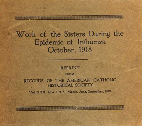 Work of the Sisters During the Epidemic of Influenza, October, 1918