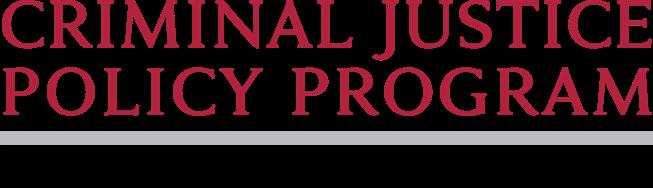 https://cjpp.law.harvard.edu | Criminal Justice Policy Program at Harvard Law School