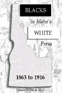 Blacks in Idaho's White Press | Mamie Oliver