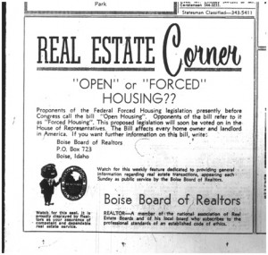 The Boise Board of Realtors opposed the Fair Housing Act of 1968.