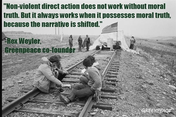 Non-violent direct action does not work without moral truth. But it always works when it possesses moral truth, because the narrative is shifed. - Rex Weyler