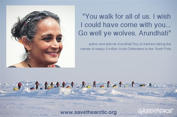 Arundhati Roy - Message for Arctic  defenders - Greenpeace