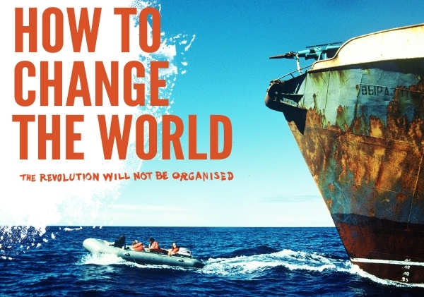 How to Change the World Film
