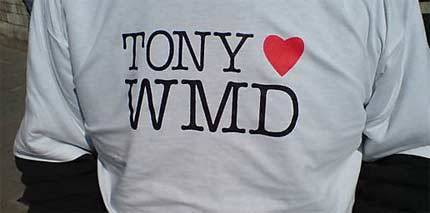 A t-shirt says 'Tony loves WMDs'