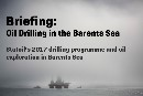 Media Briefing Oil Drilling in the Barents Sea