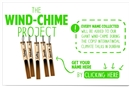 The Wind-Chime Project: Let The Wind Power Your Voice