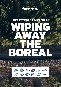Wiping Away the Boreal