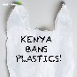 Greenpeace Africa Welcomes Move to Ban Plastic Bags in Kenya