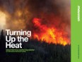 Turning Up the Heat : Global Warming and the Degradation of Canada's Boreal Forest